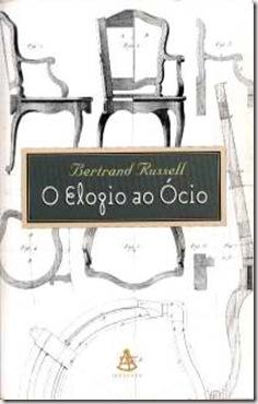 Elogio Ao Ócio - Bertrand Russel