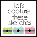 Capture These Sketches