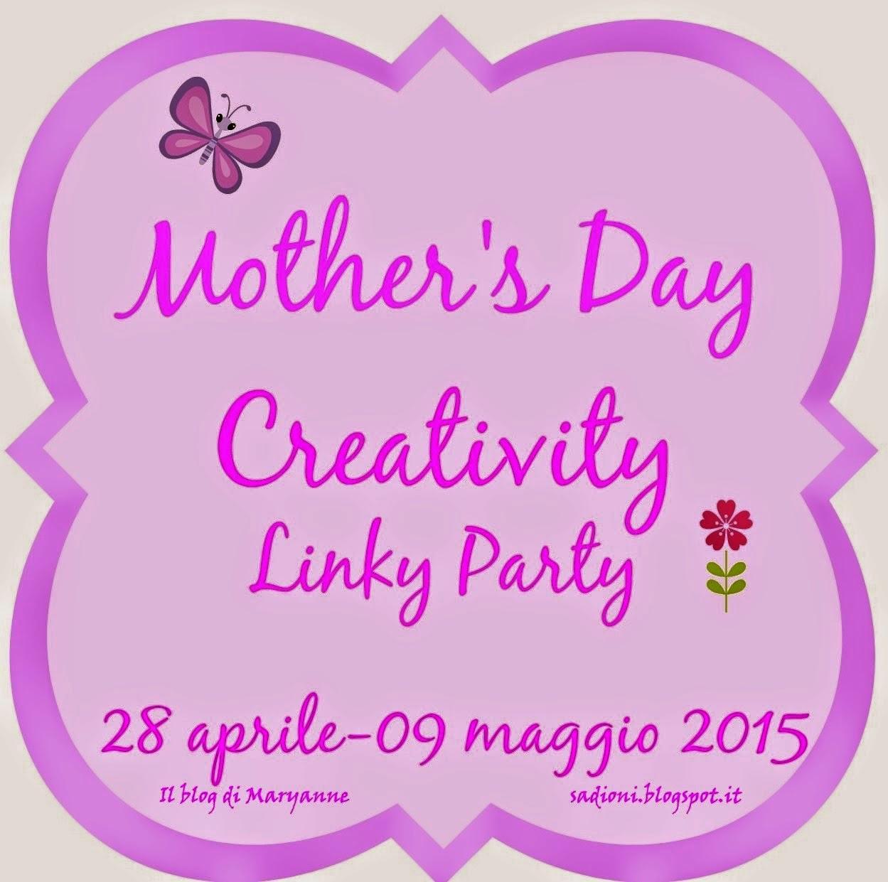 partecipo al Mother's Day Creativity Linky Party