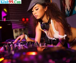 Nhạc DJ Số 1 Hay Nhất