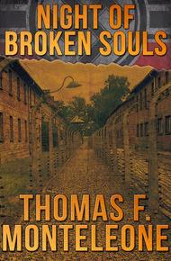 Night of Broken Souls by Thomas F. Monteleone