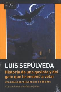 Historia de una gaviota y del gato que le enseñó a volar Luis Sepúlveda