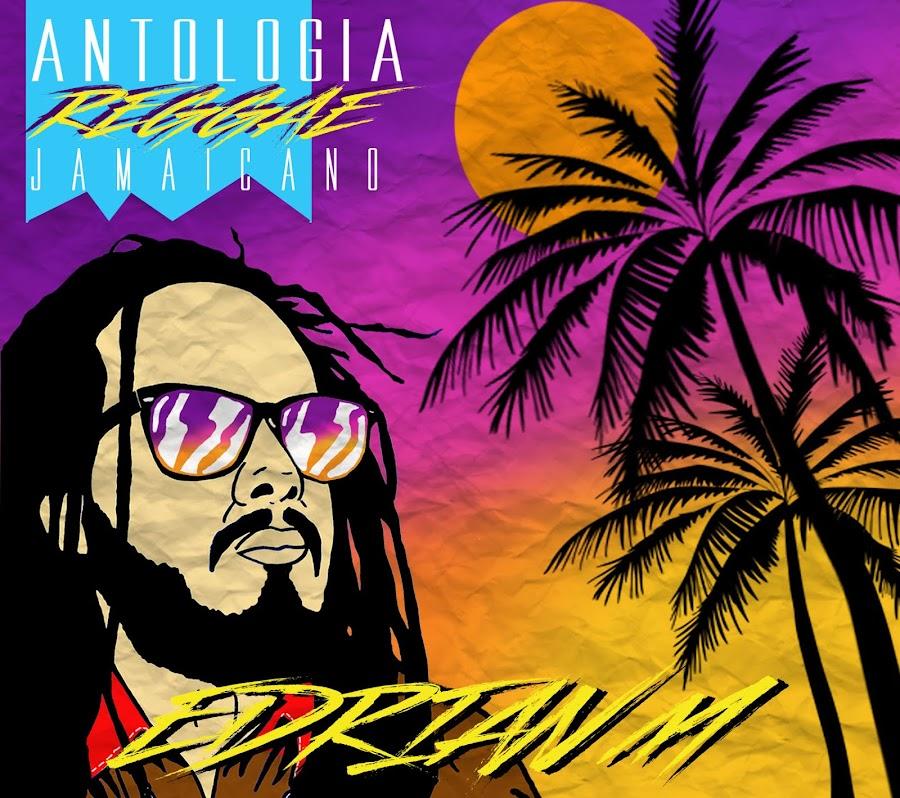 """""""Antologia Reggae Jamaicano"""""""