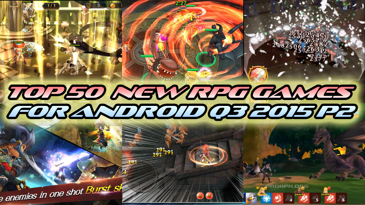 TOP 50 NEW RPG GAMES FOR ANDROID Q3 2015 (PART 2/3)
