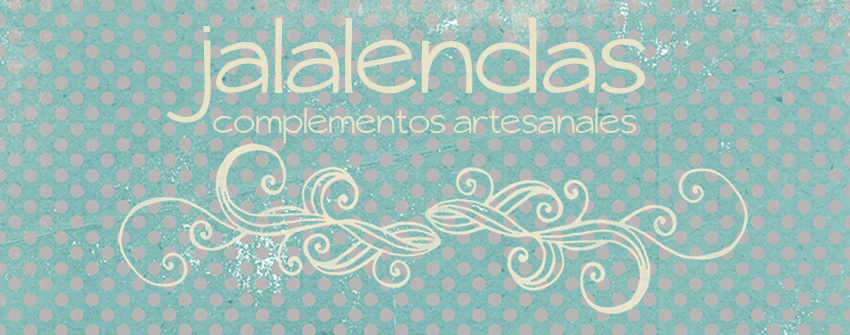 JALALENDAS. Complementos artesanales