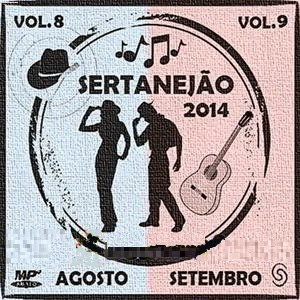 Download  musicasSertanejão Vol 8 e 9: Agosto e Setembro 2014