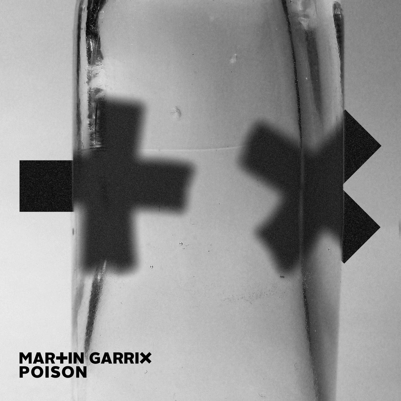 Martin Garrix - Poison - Single Cover