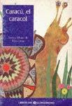CARACÚ, EL CARACOL