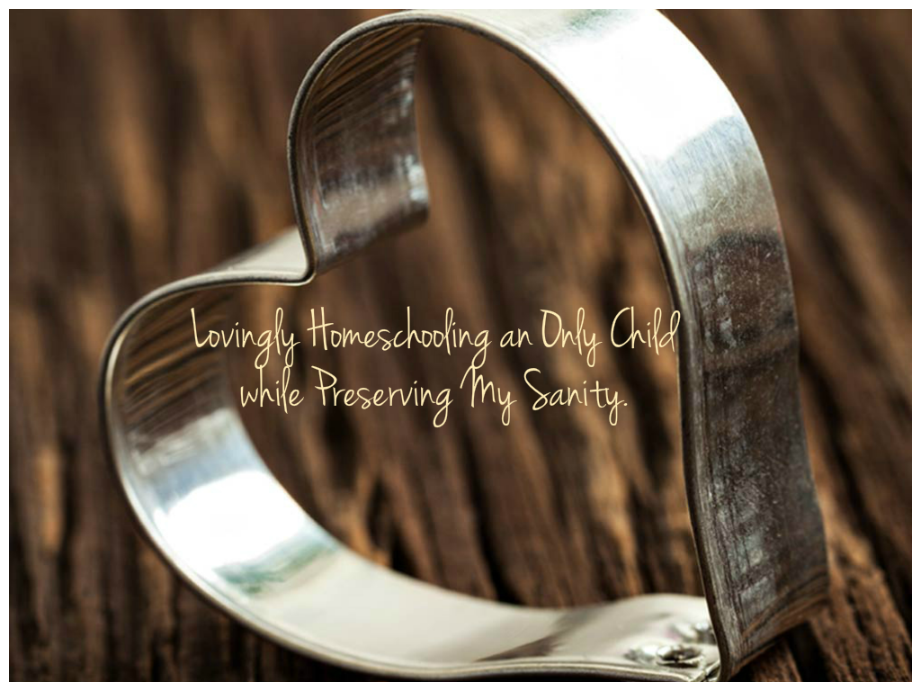 Lovingly homeschooling an only child