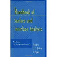 Download Handbook of Surface and Interface Analysis - Methods for Problem Solving Ebook