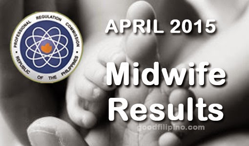 April 2015 Midwifery Board Exam Results - Midwife List of Passers (April 2015)