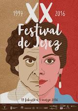 XX FESTIVAL DE JEREZ: del 19 de febrero al 5 de marzo 2016