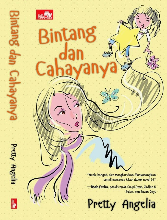 Bintang dan Cahayanya, published by Elex Media Komputindo