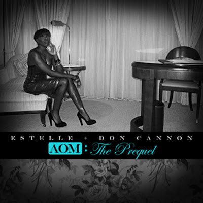 Estelle-AOM_The_Prequel_(Hosted_by_Don_Cannon)-(Bootleg)-2011