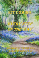 Every Step Of The Way by Kit Domino