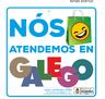 """Campaña """"Nos atendemos en galego"""""""