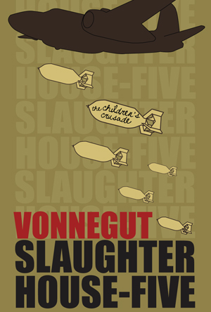 kurt vonneguts slaughter house five essay Starting an essay on kurt vonnegut's slaughterhouse-five organize your thoughts and more at our handy-dandy shmoop writing lab.