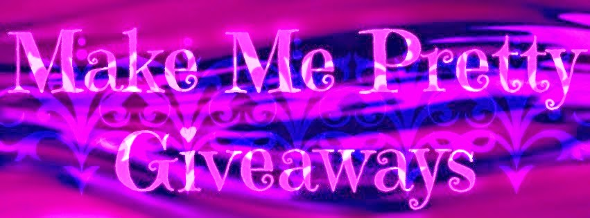 Make Me Pretty Giveaways