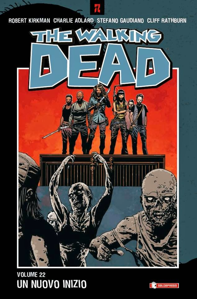 The Walking Dead #22 - Un nuovo inizio