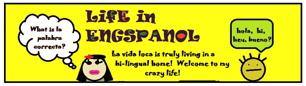 Life in ENGSPANOL