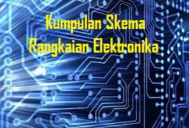 Kumpulan Gambar Skema Rangkaian Elektronika