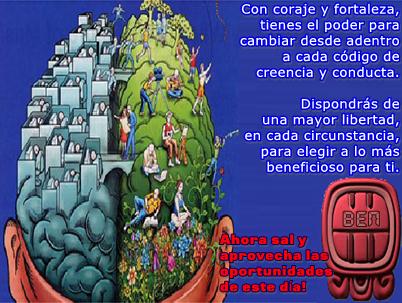 En el proceso de evolución de la consciencia se necesita valor para superar viejos códigos de creencias.