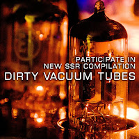 DIRTY VACUUM TUBES - Join New SSR compilation!