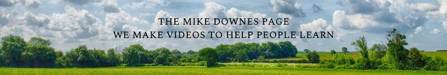 mike downes - at the mike downes page we make video lessons to help people learn