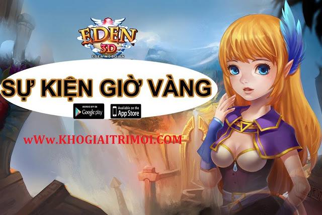 Sự kiện Khuyến Mãi Giờ Vàng trong game Eden 3D