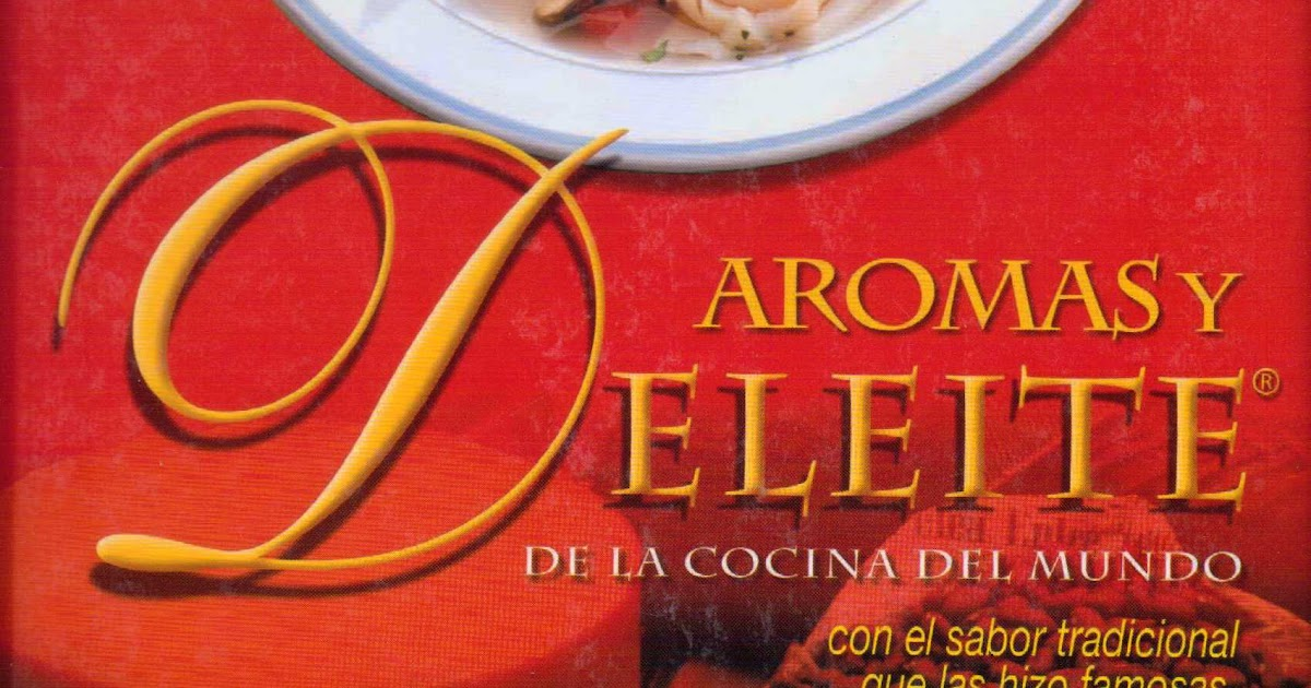 Libros recetas aromas y deleites de la cocina del mundo - La cocina del 9 ...