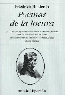 Descarga: Friedrich Hölderlin - Poemas de la locura (edición bilingüe)