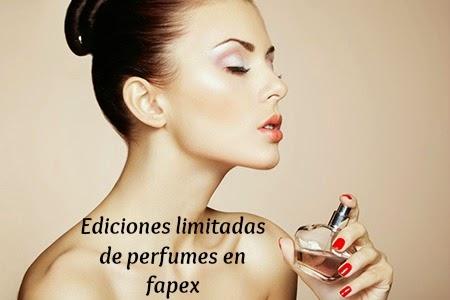 ediciones limitadas perfumes fapex
