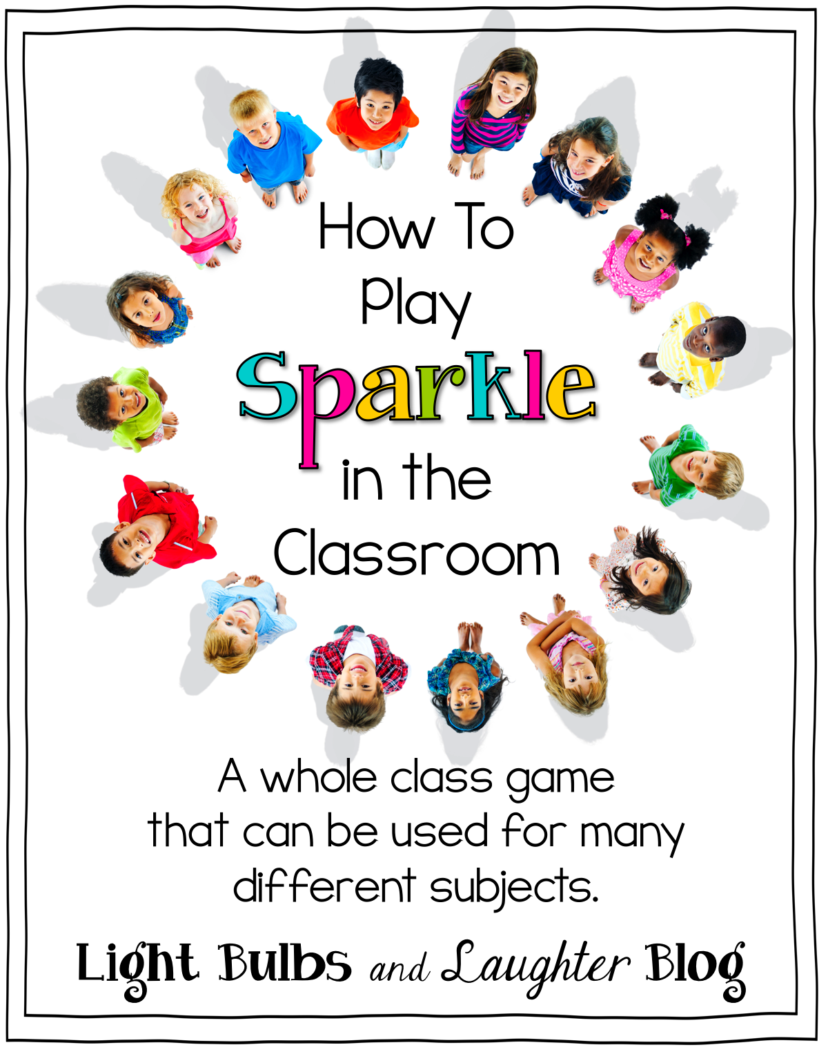 How To Play Sparkle in the Classroom - Light Bulbs and Laughter Blog