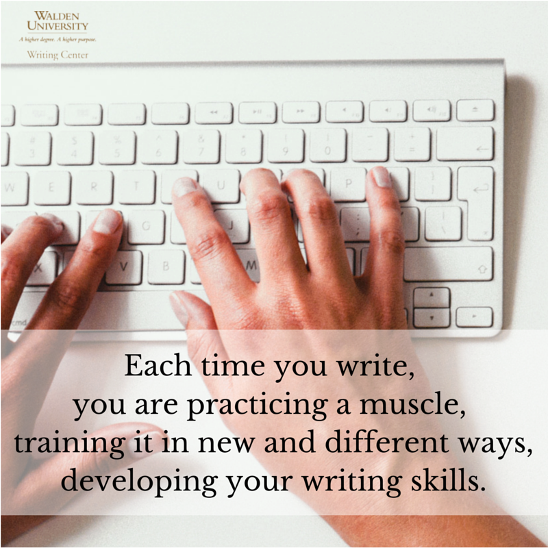 Practicing your writing muscle | Walden University Writing Center Blog