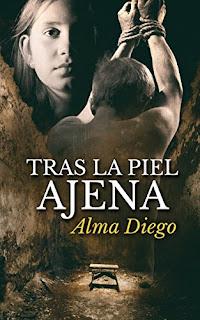 Tras la piel ajena- Alma Diego