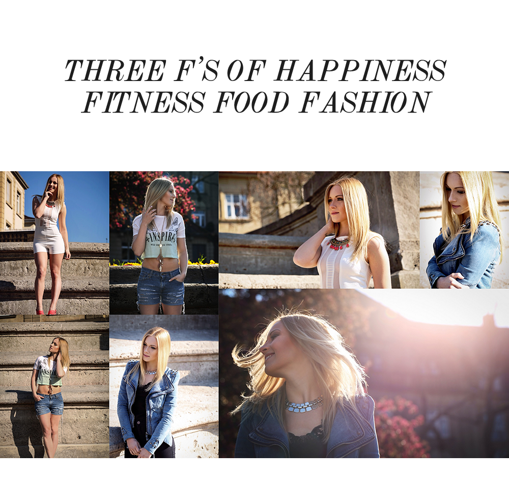 3 F's of Happiness: Fitness, Food, Fashion