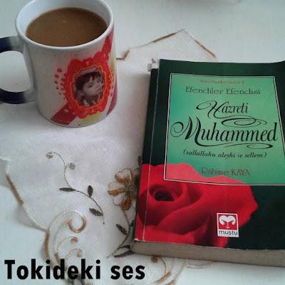 Efendiler Efendisi Hazreti Muhammed Kitabı Yorumu (Rahime Kaya)
