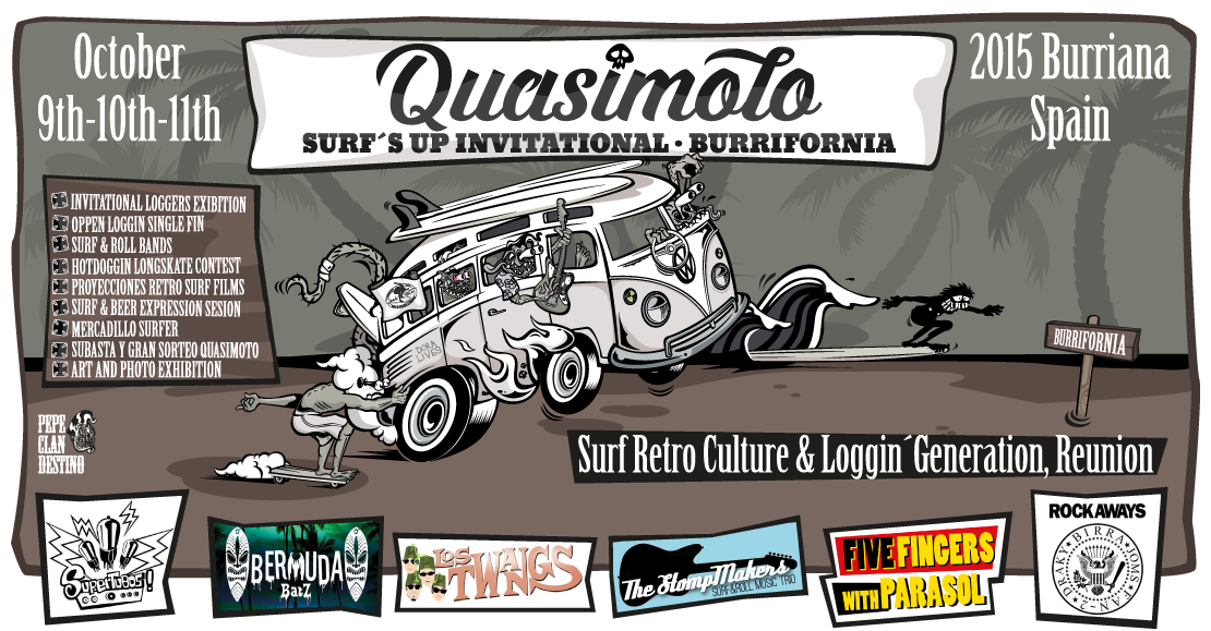 QUASIMOTO SURF'S UP INVITATIONAL BURRIFORNIA 2015