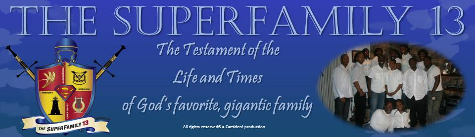 Welcome toThe Superfamily 13