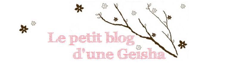 Le petit blog d'une Geisha