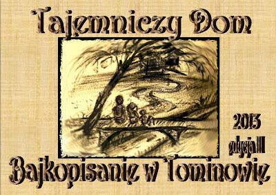 Bajkopisanie w Tominowie