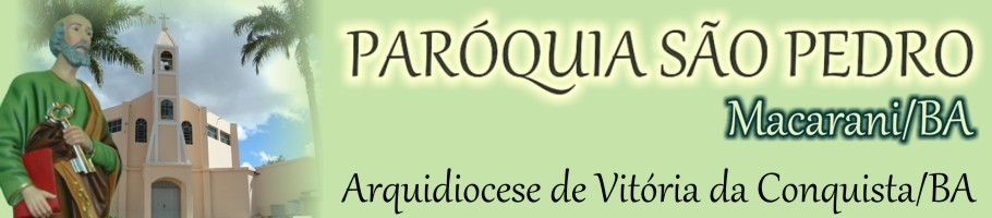 Paróquia São Pedro de Macarani/BA