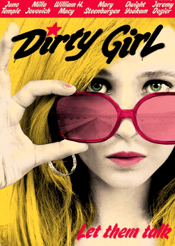 Filme Poster Dirty Girl DVDRip XviD & RMVB Legendado