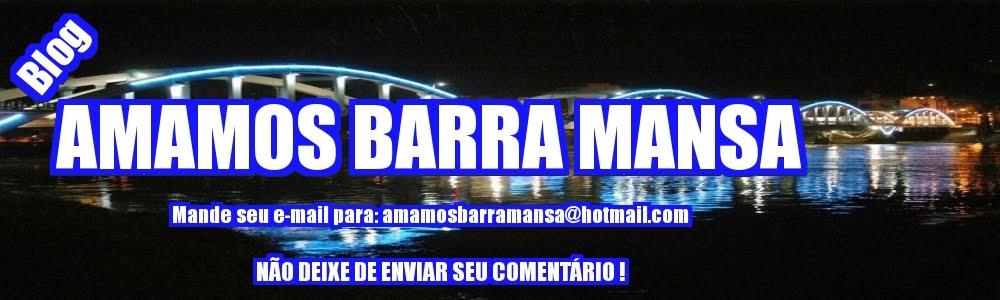 AMAMOS BARRA MANSA