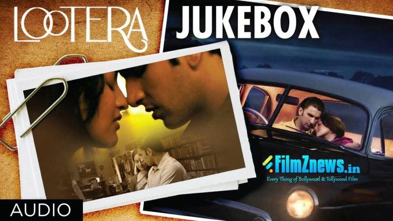 Lootera Movie Full Songs Jukebox | Ranveer Singh