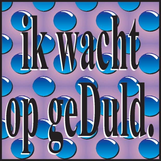 GEDULD.jpg width=500