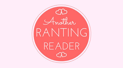 Another Ranting Reader | Writing and Life