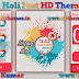 Holi Fest Live HD Theme For Asha 202,203,X3-02,300,303,C2-02,C2-03,C3-01 Touch and Type Devices