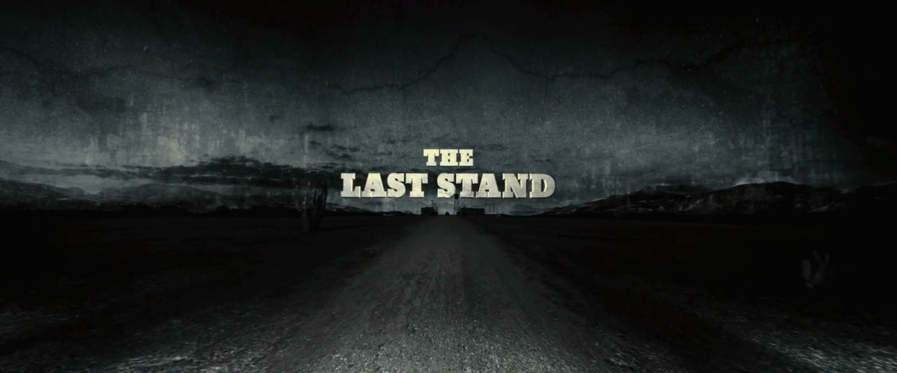The Last Stand (2013) S2 s The Last Stand (2013)