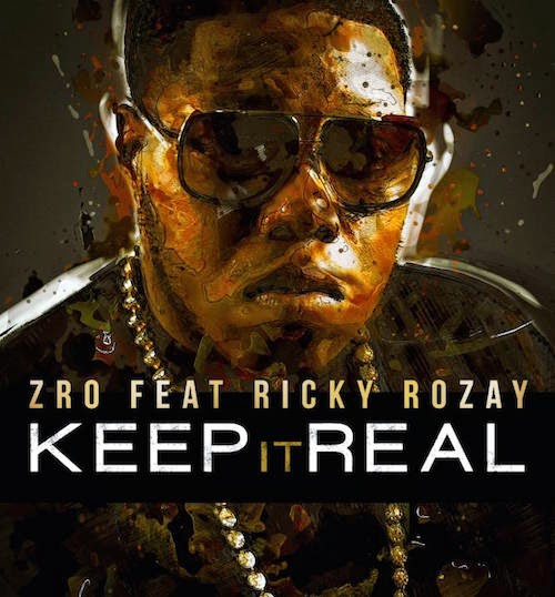 Z-Ro Keep It Real Rick Ross album cover image